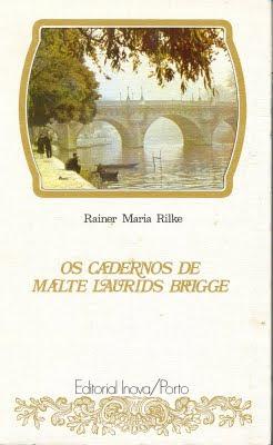 "THINKER FREE: Os Cadernos de Malte Laurids Brigge"", Rainer Maria Rilke"
